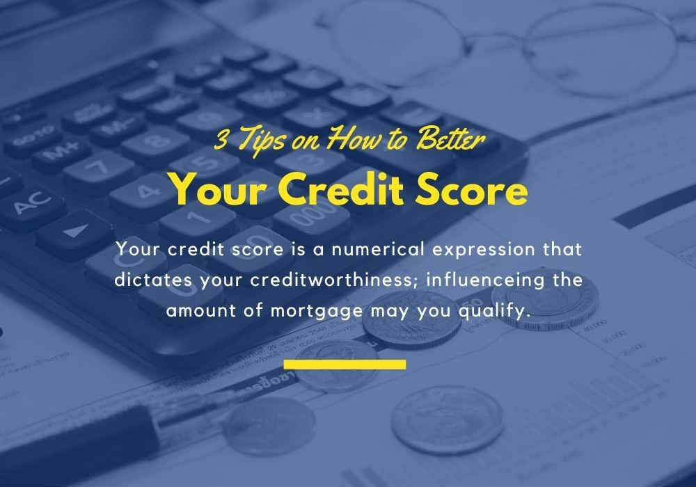 3 Tips on How to Better Your Credit Score in GTA, Ontario